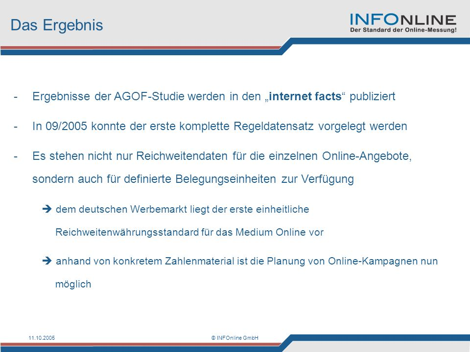 """Das Ergebnis Ergebnisse der AGOF-Studie werden in den """"internet facts publiziert."""