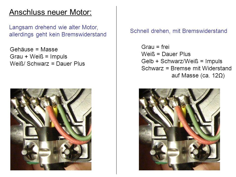 Anschluss neuer Motor: