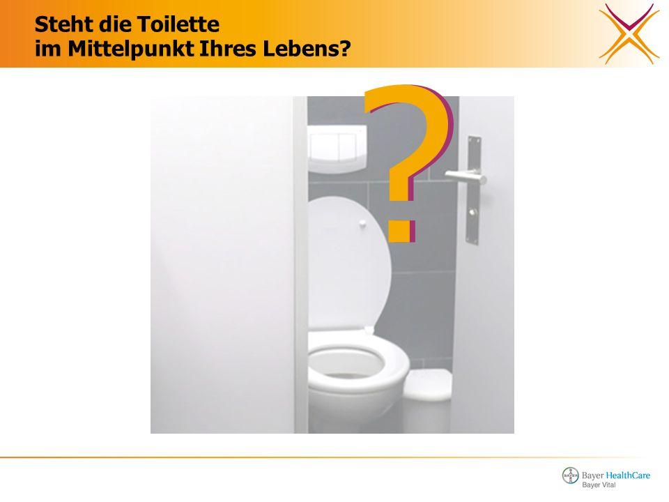 Steht die Toilette im Mittelpunkt Ihres Lebens