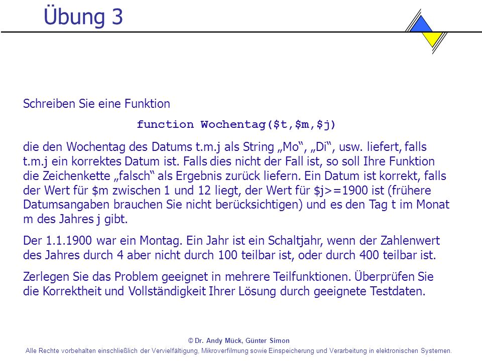 function Wochentag($t,$m,$j)