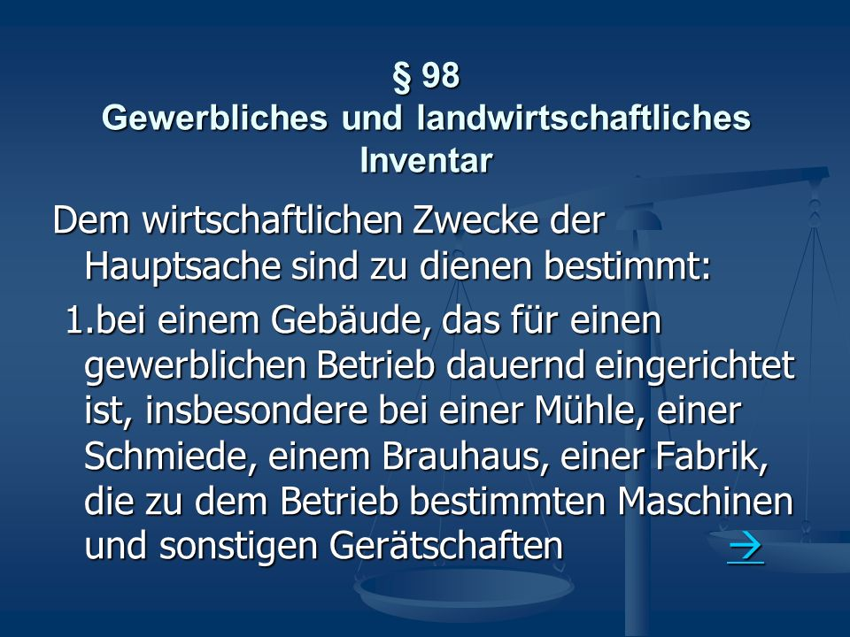 § 98 Gewerbliches und landwirtschaftliches Inventar