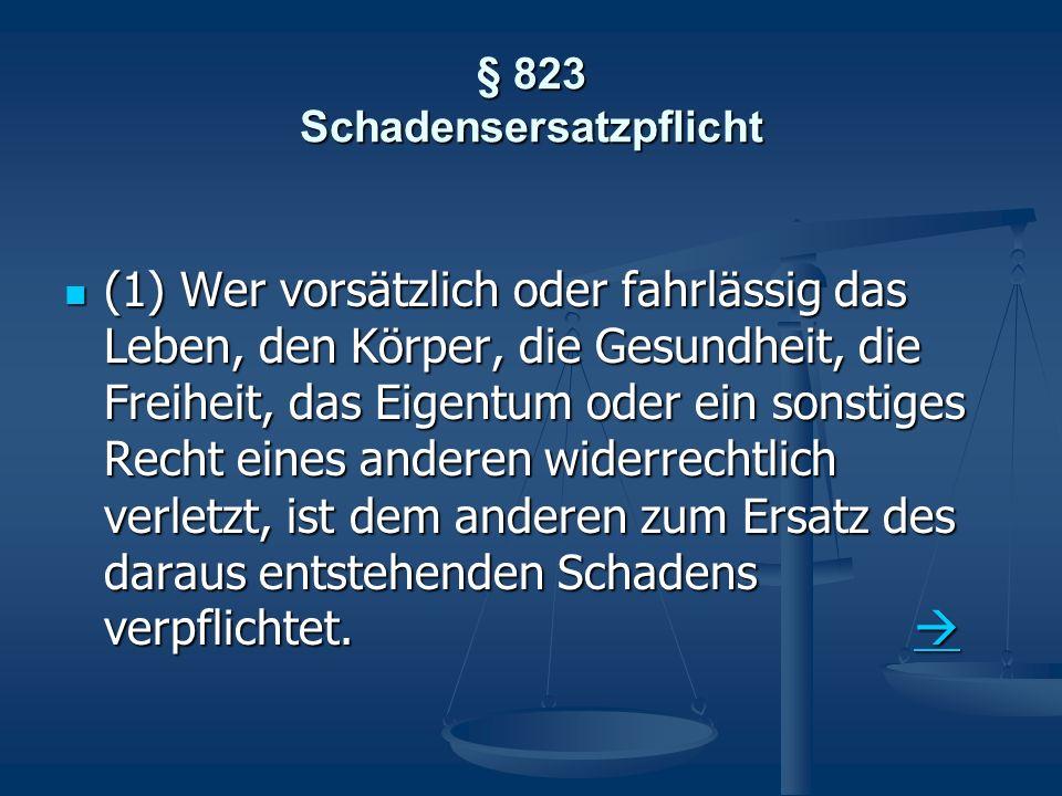 § 823 Schadensersatzpflicht