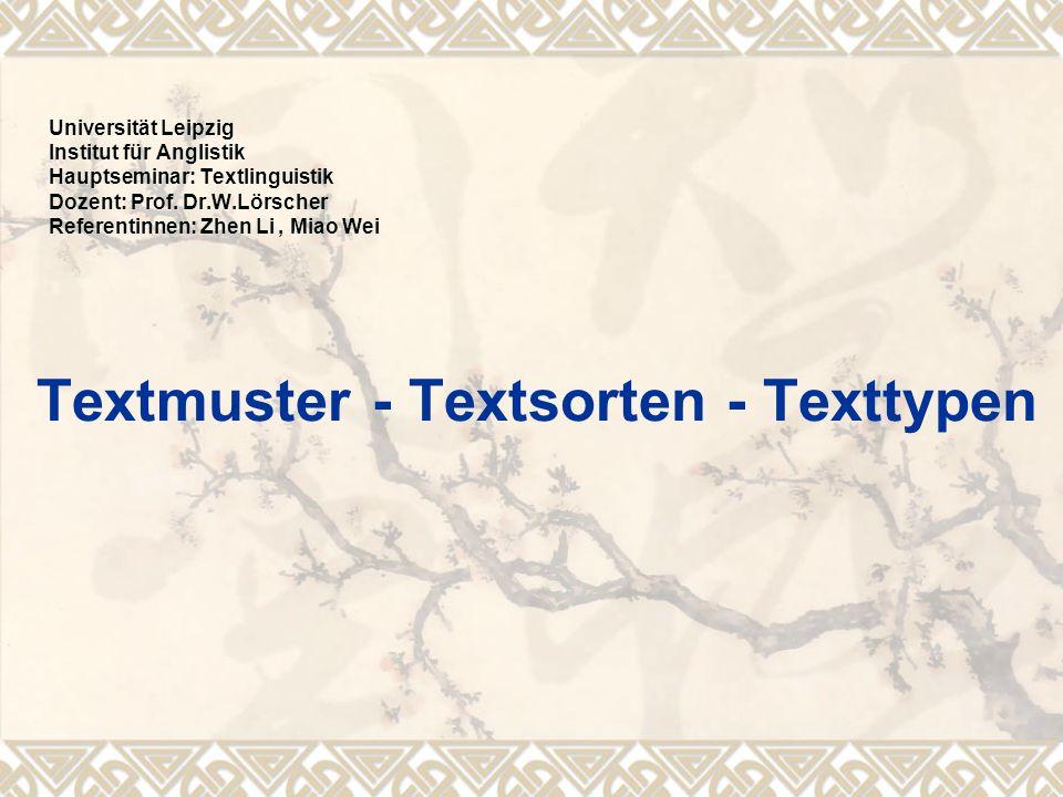Textmuster - Textsorten - Texttypen