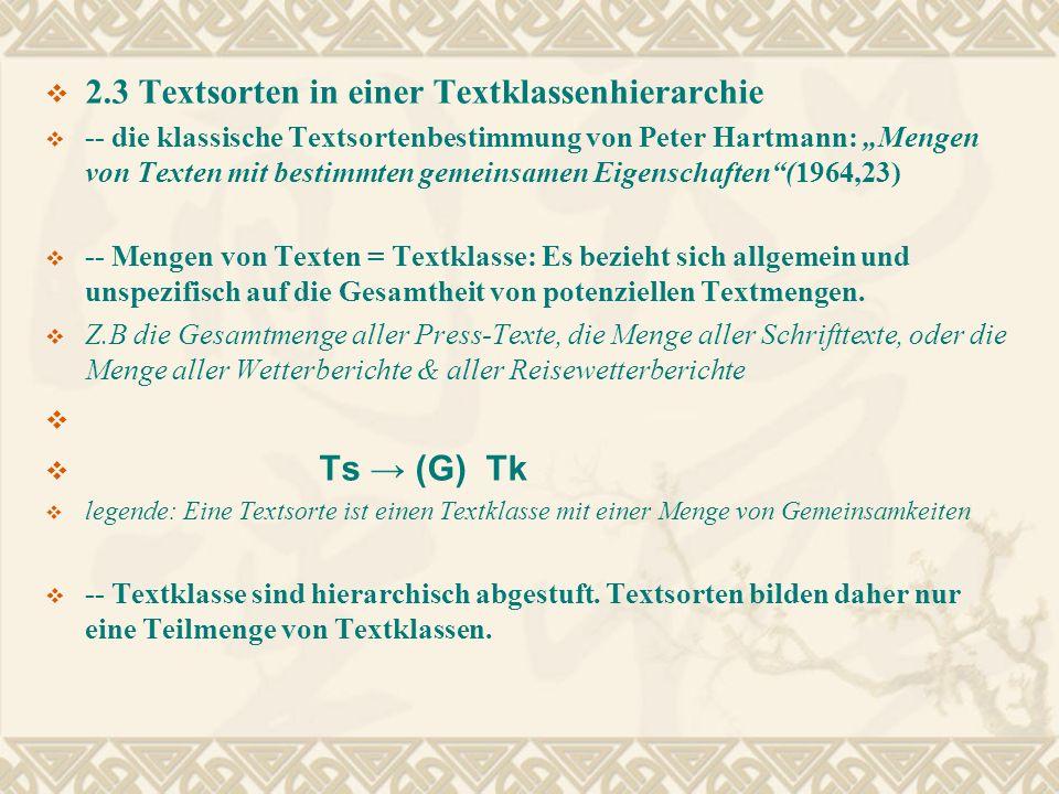 2.3 Textsorten in einer Textklassenhierarchie