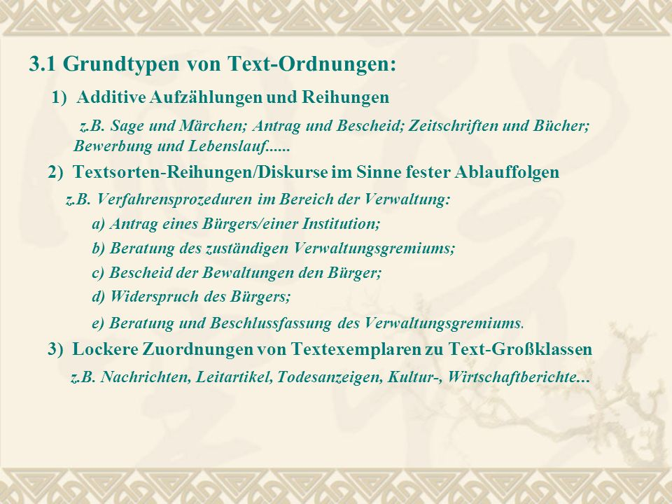 3.1 Grundtypen von Text-Ordnungen: