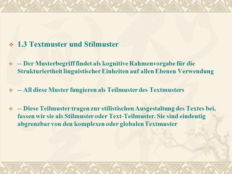 1.3 Textmuster und Stilmuster