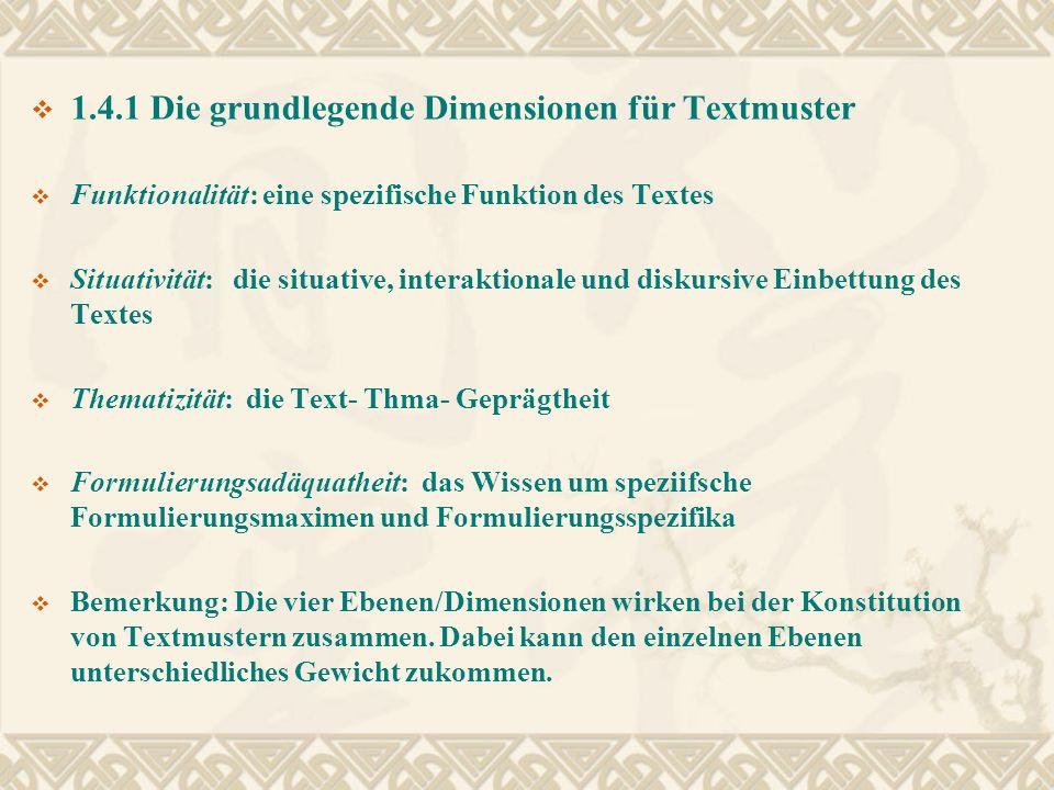 1.4.1 Die grundlegende Dimensionen für Textmuster