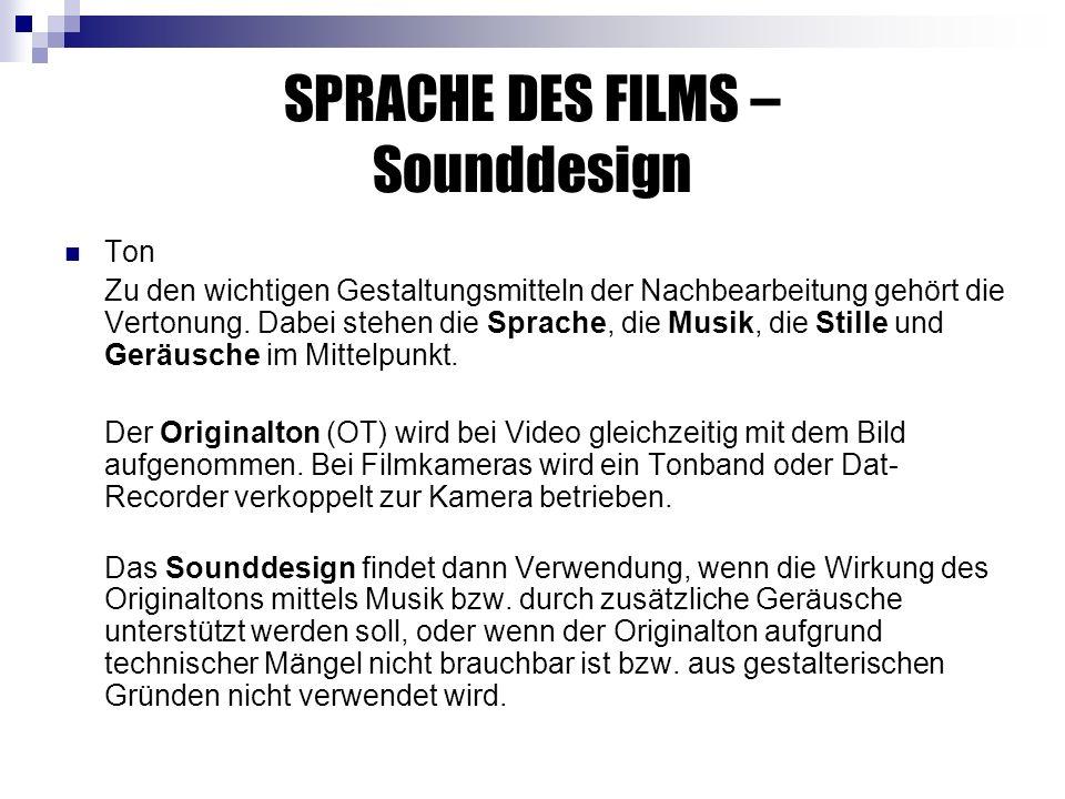 SPRACHE DES FILMS – Sounddesign