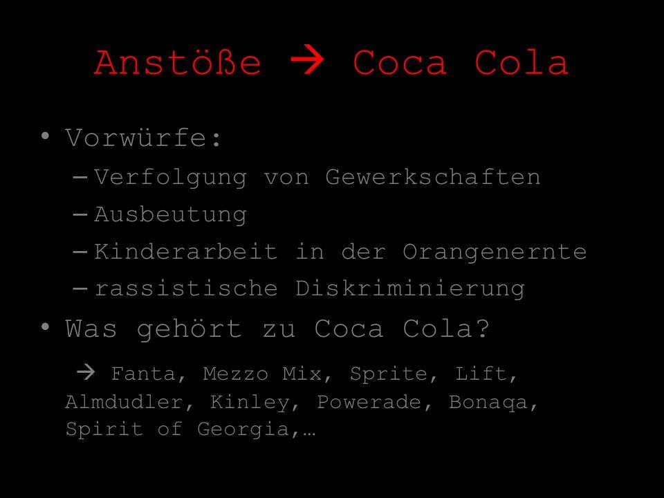 Anstöße  Coca Cola Vorwürfe: Was gehört zu Coca Cola
