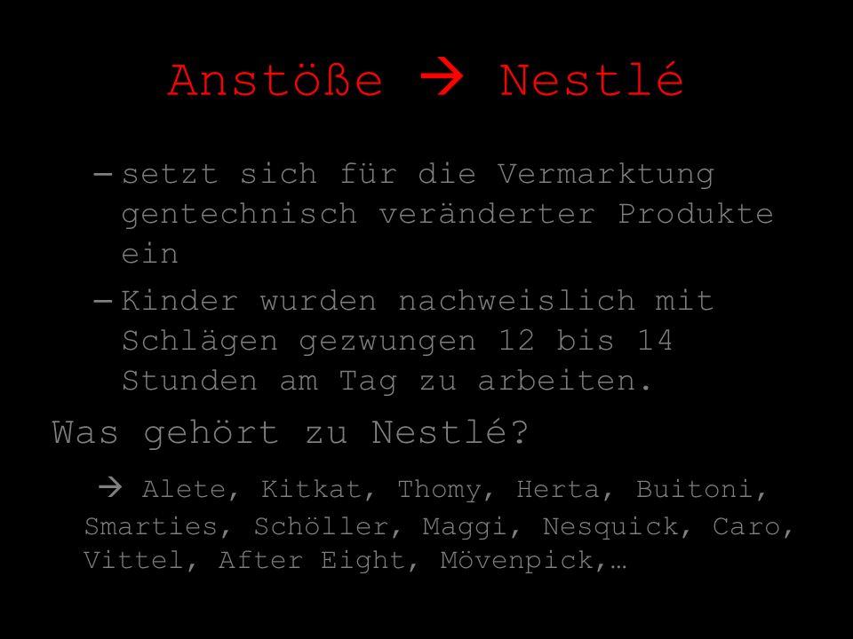 Anstöße  Nestlé Was gehört zu Nestlé