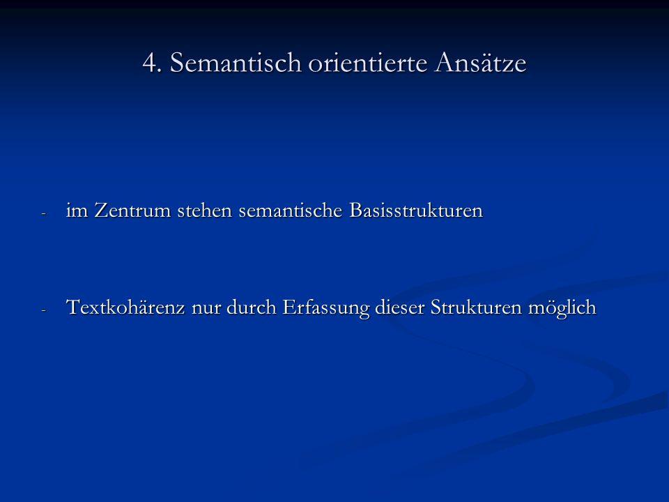 4. Semantisch orientierte Ansätze