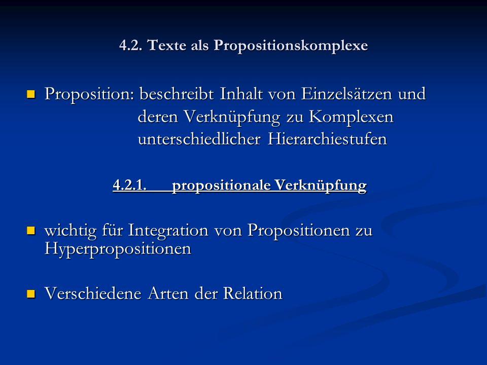4.2. Texte als Propositionskomplexe