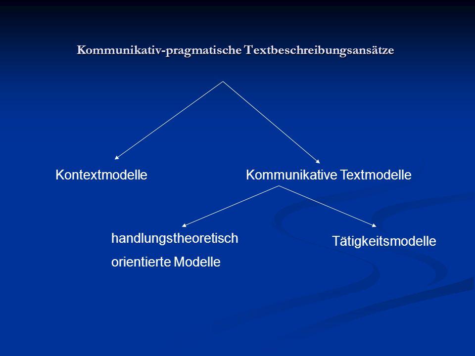 Kommunikativ-pragmatische Textbeschreibungsansätze