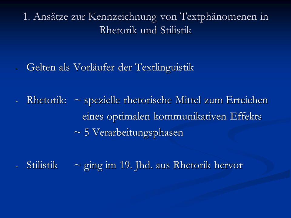 1. Ansätze zur Kennzeichnung von Textphänomenen in Rhetorik und Stilistik