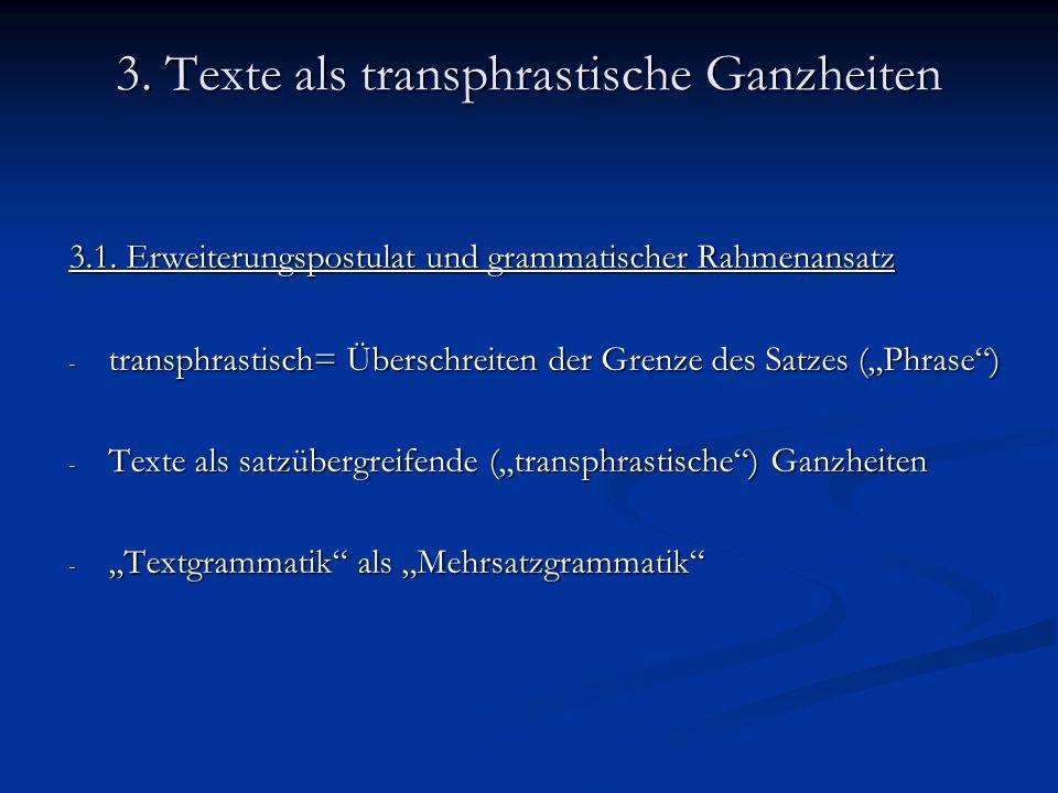 3. Texte als transphrastische Ganzheiten