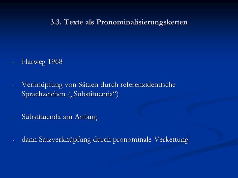 3.3. Texte als Pronominalisierungsketten