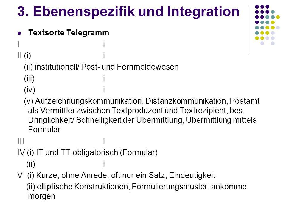 3. Ebenenspezifik und Integration
