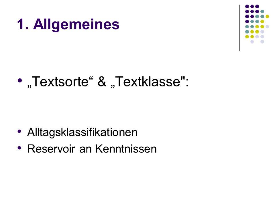 """1. Allgemeines """"Textsorte & """"Textklasse : Alltagsklassifikationen"""