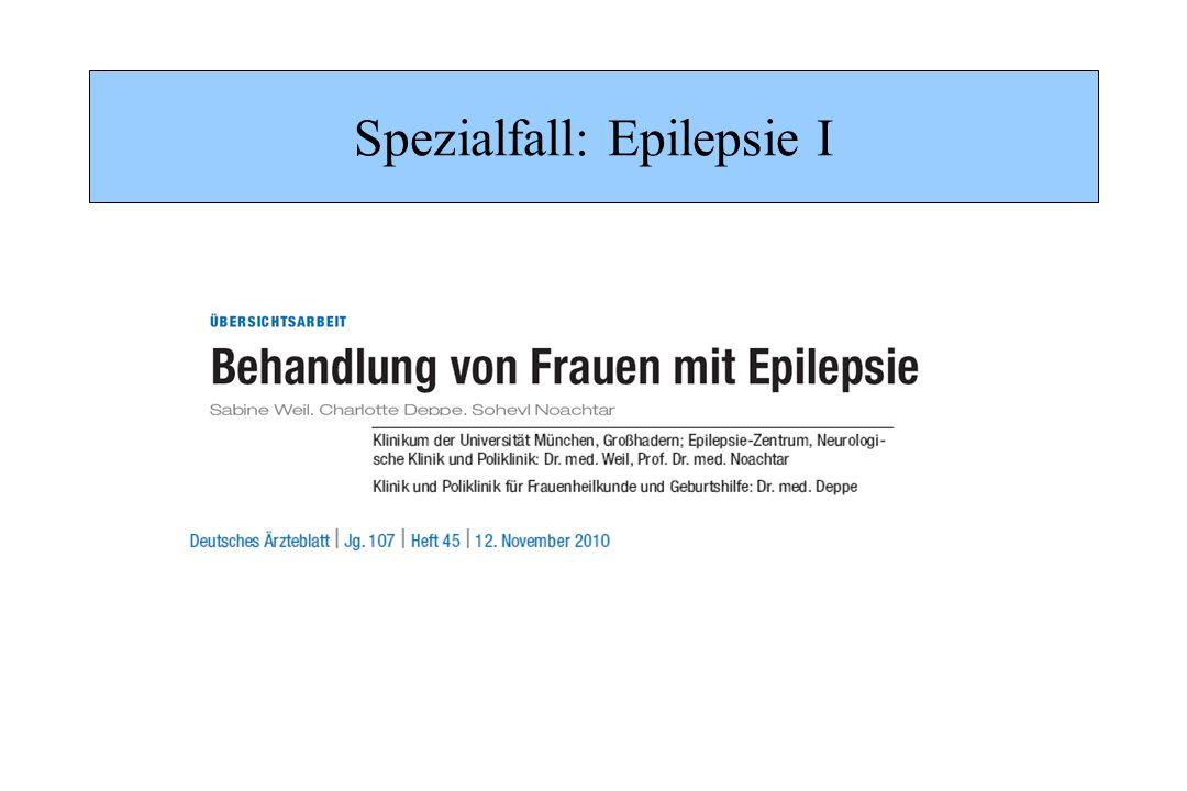 Spezialfall: Epilepsie I