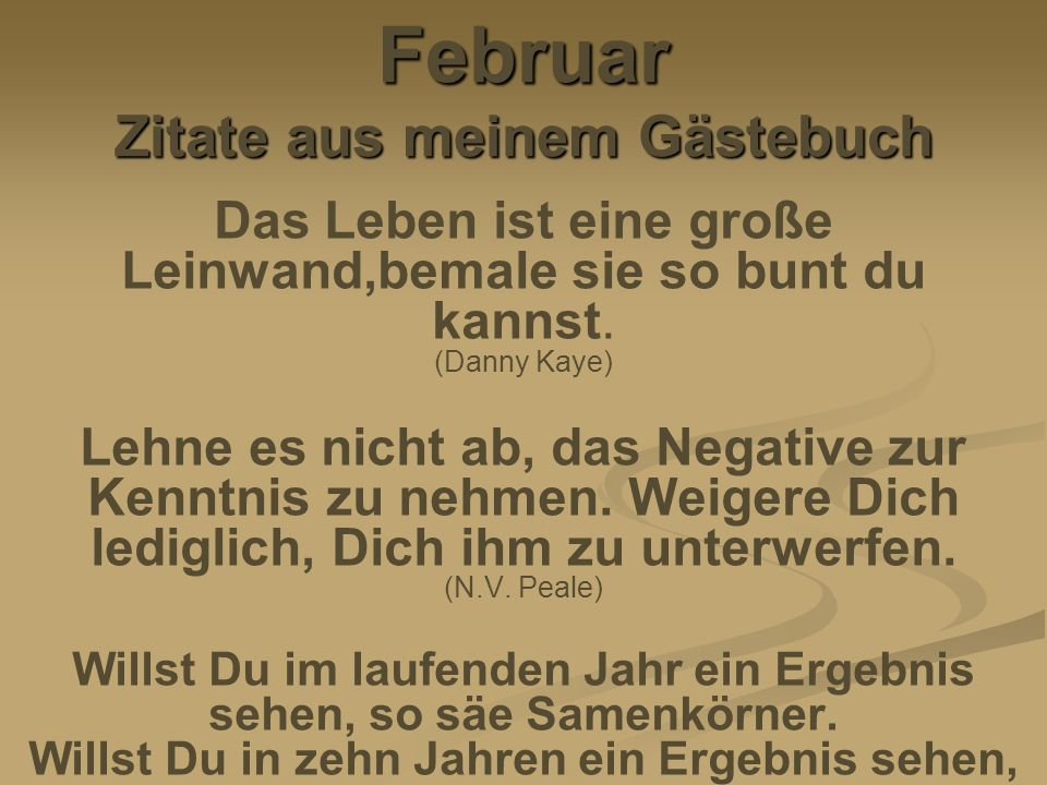 Februar Zitate aus meinem Gästebuch