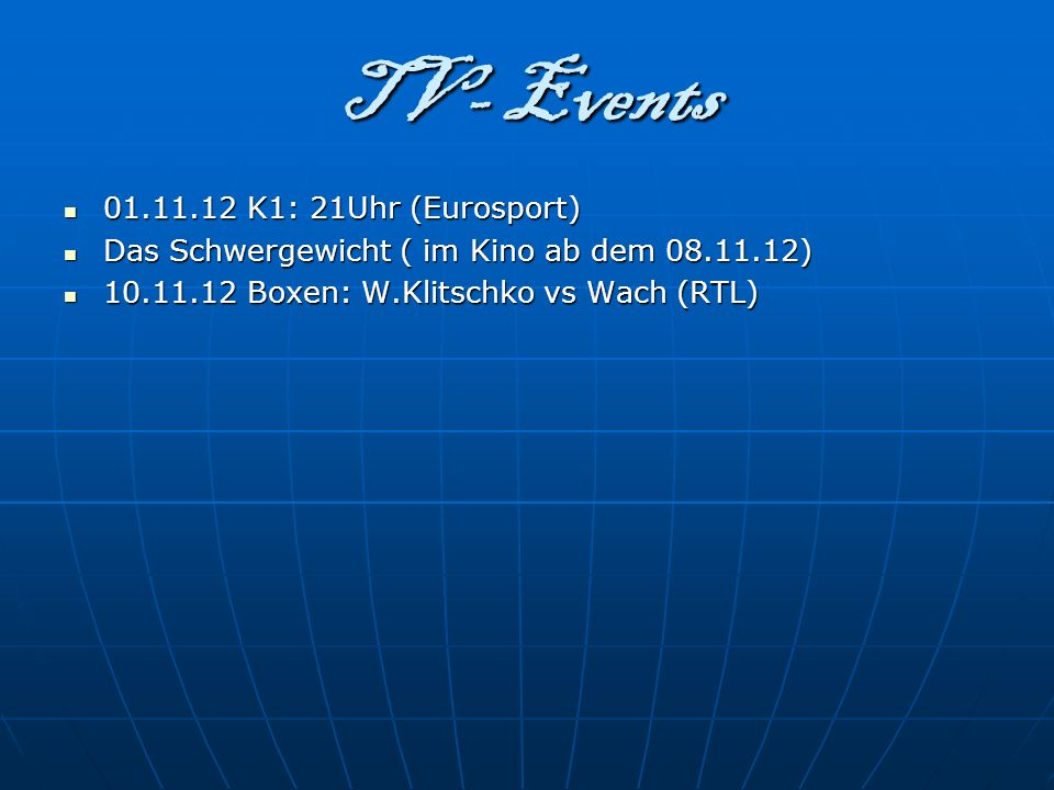 TV- Events 01.11.12 K1: 21Uhr (Eurosport)