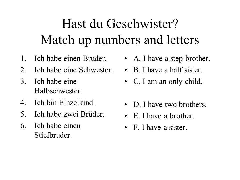 Hast du Geschwister Match up numbers and letters