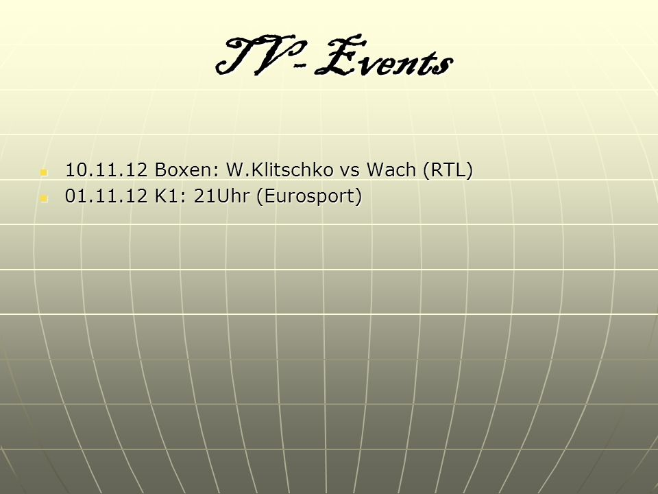 TV- Events 10.11.12 Boxen: W.Klitschko vs Wach (RTL)