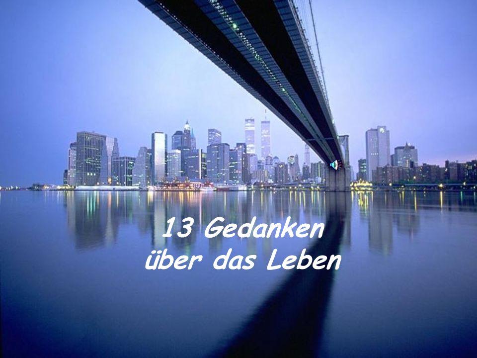 13 Gedanken über das Leben