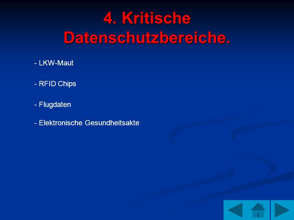 4. Kritische Datenschutzbereiche.