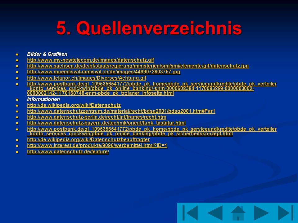5. Quellenverzeichnis Bilder & Grafiken