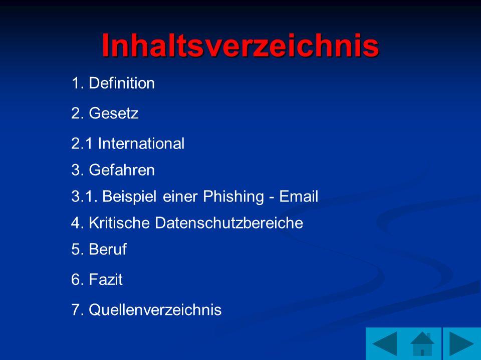 Inhaltsverzeichnis 1. Definition 2. Gesetz 2.1 International