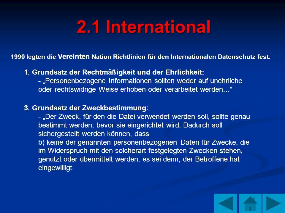2.1 International 1. Grundsatz der Rechtmäßigkeit und der Ehrlichkeit: