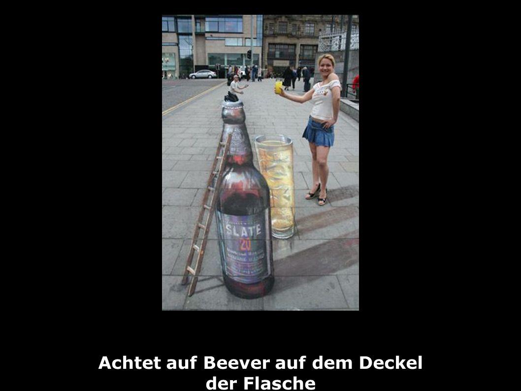 Achtet auf Beever auf dem Deckel der Flasche