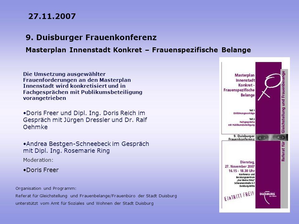 27.11.2007 9. Duisburger Frauenkonferenz Masterplan Innenstadt Konkret – Frauenspezifische Belange.