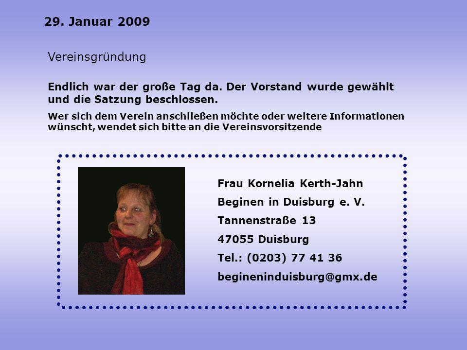 29. Januar 2009 Vereinsgründung