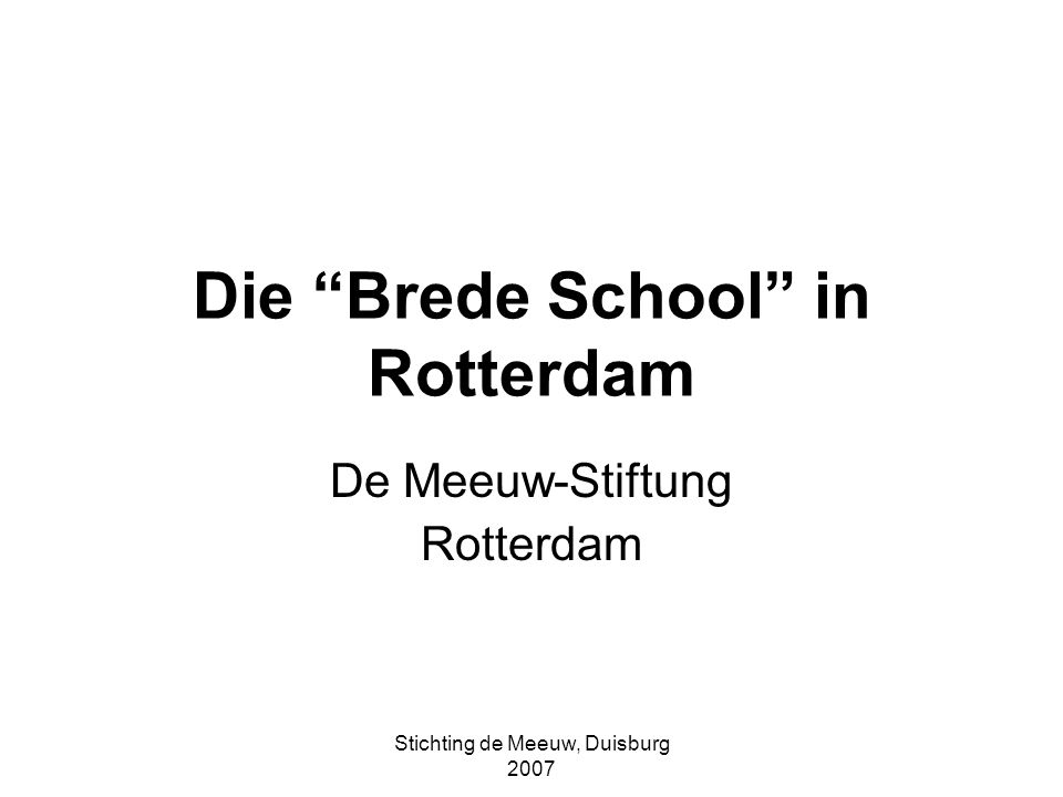 Die Brede School in Rotterdam