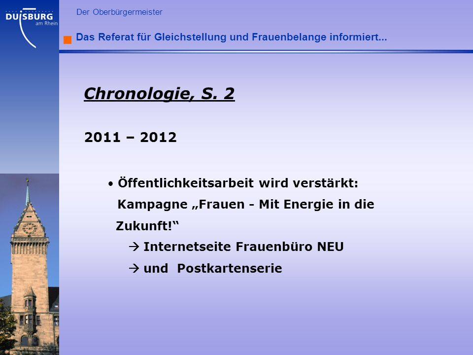Chronologie, S. 2 2011 – 2012 Öffentlichkeitsarbeit wird verstärkt: