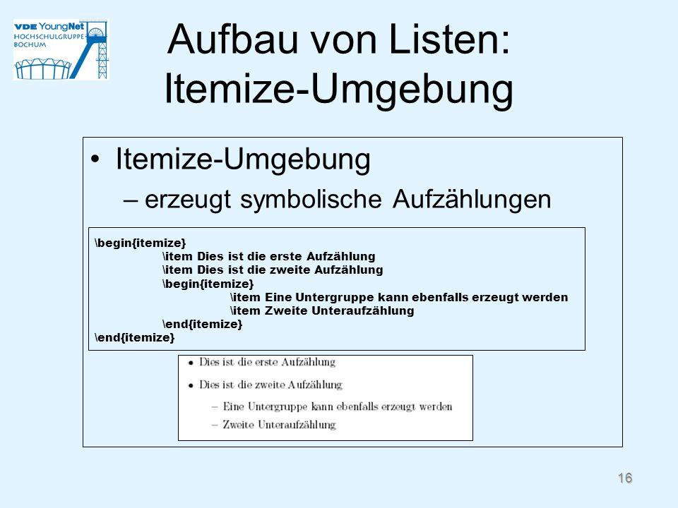 Aufbau von Listen: Itemize-Umgebung
