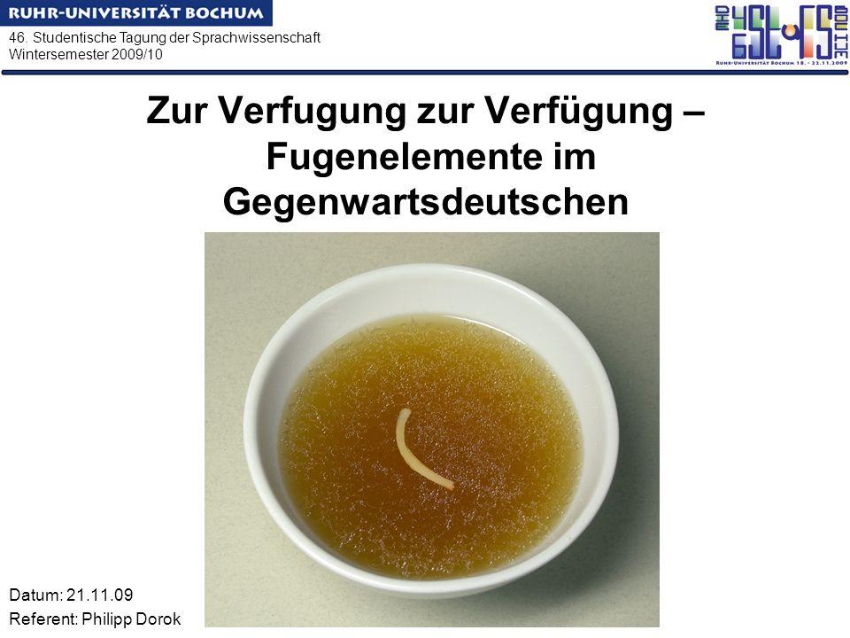 Zur Verfugung zur Verfügung – Fugenelemente im Gegenwartsdeutschen