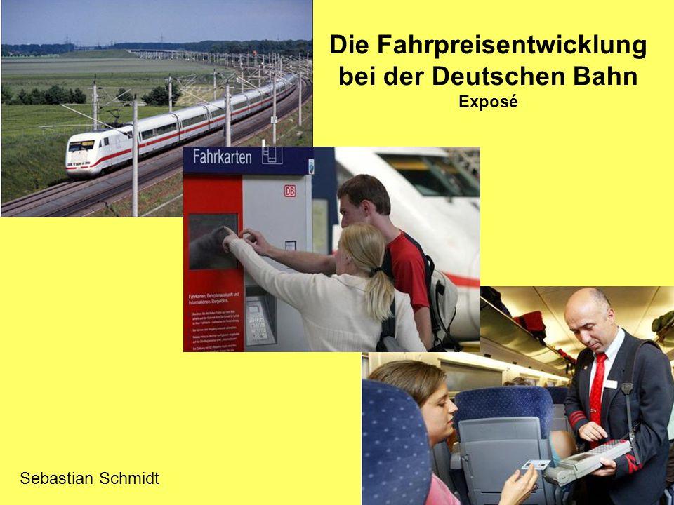Die Fahrpreisentwicklung bei der Deutschen Bahn Exposé