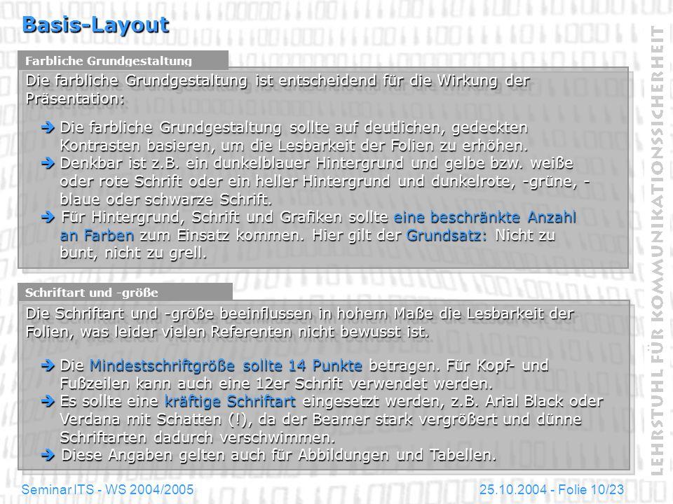 Basis-Layout Farbliche Grundgestaltung. Die farbliche Grundgestaltung ist entscheidend für die Wirkung der Präsentation: