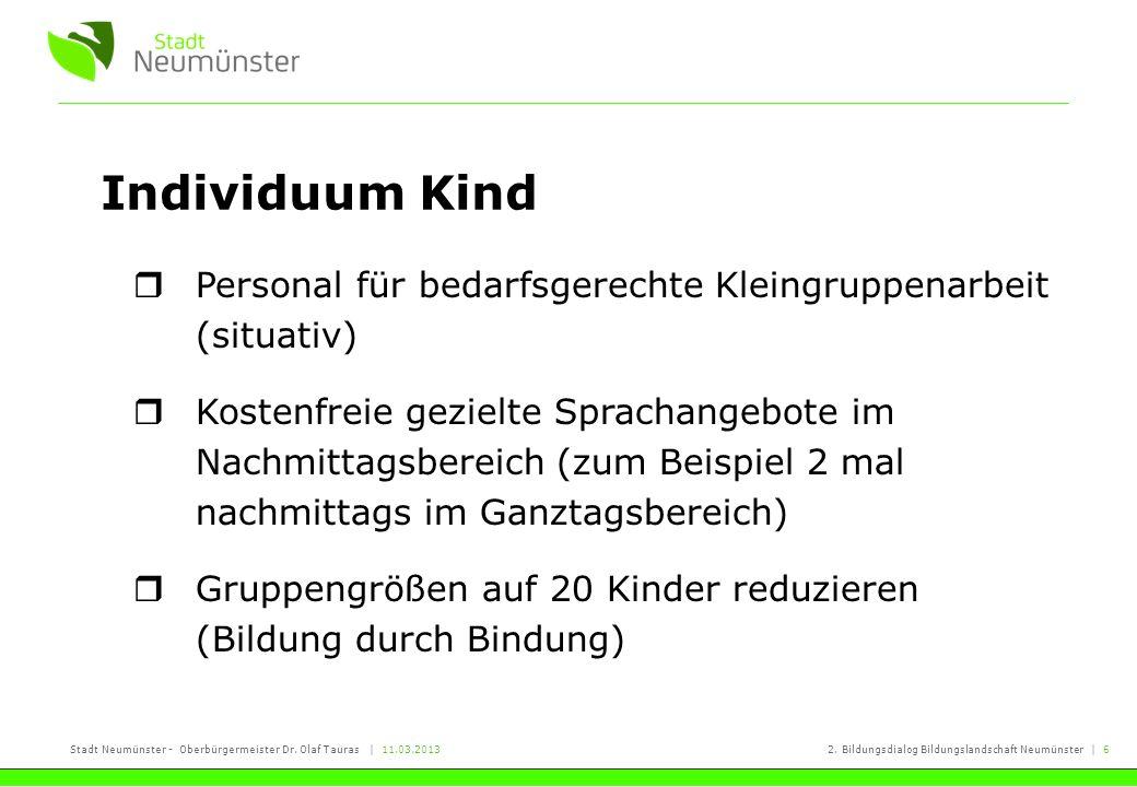 Individuum Kind Personal für bedarfsgerechte Kleingruppenarbeit (situativ)
