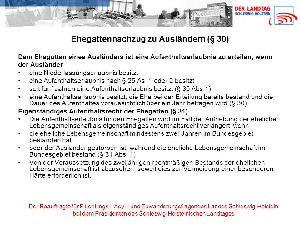 Ehegattennachzug zu Ausländern (§ 30)