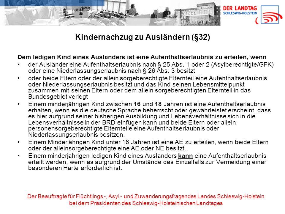Kindernachzug zu Ausländern (§32)