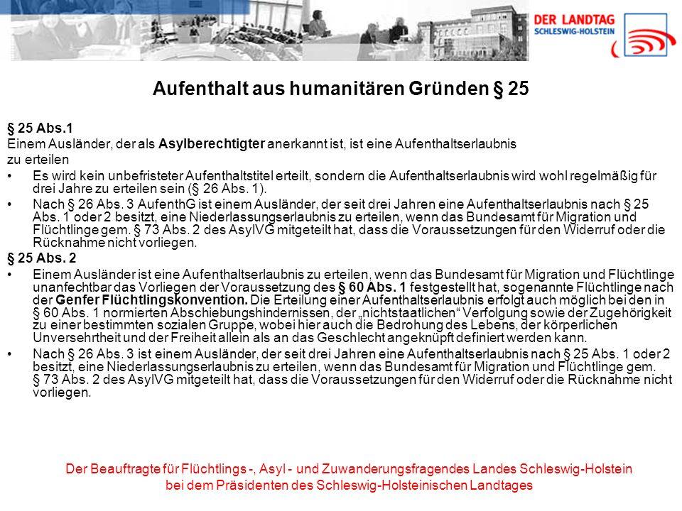 Aufenthalt aus humanitären Gründen § 25