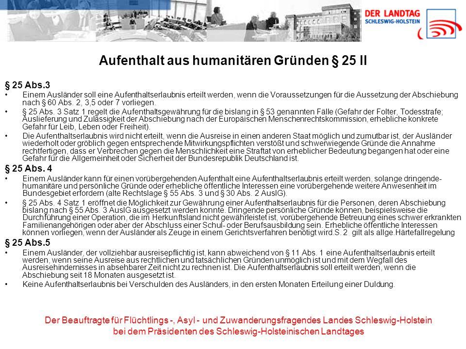 Aufenthalt aus humanitären Gründen § 25 II