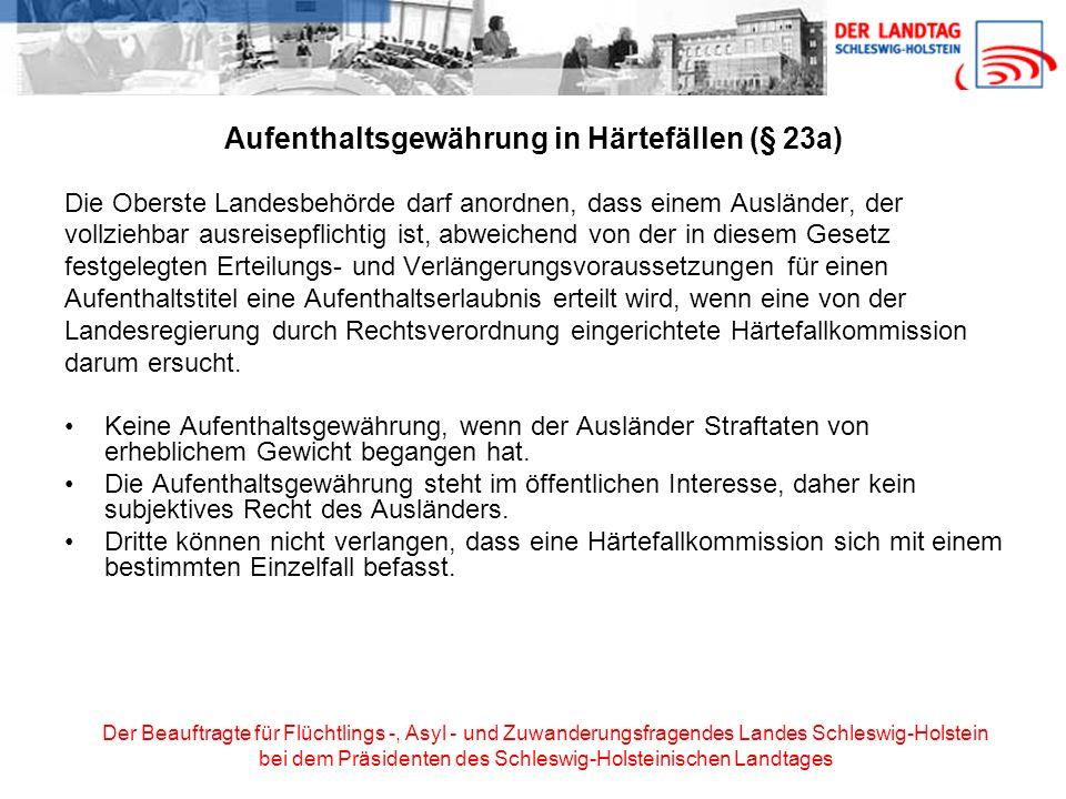 Aufenthaltsgewährung in Härtefällen (§ 23a)