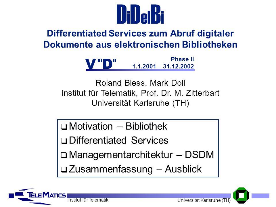 DiDelBi Differentiated Services zum Abruf digitaler Dokumente aus elektronischen Bibliotheken