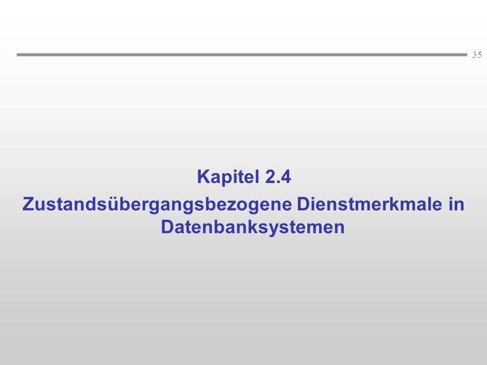Zustandsübergangsbezogene Dienstmerkmale in Datenbanksystemen