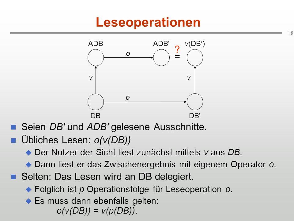 Leseoperationen = Seien DB und ADB gelesene Ausschnitte.